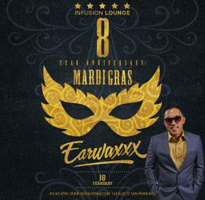 EarwaxXx Infusion Feb18